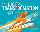 Leading Digital Transformation: You can't stop the waves but you can learn to surf
