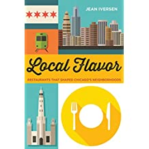 Local Flavor (Second to None: Chicago Stories)