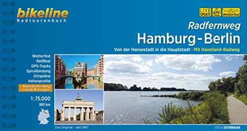 Hamburg - Berlin Radfernweg Hansestadt in Die Hauptstadt 2016