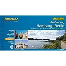 Hamburg-Berlin Radfernweg: Von der Hansestadt in die Hauptstadt. 380 km. Radtourenbuch und Karte 1 : 75 000; wetterfest/reißfest; GPS-Tracks-Download