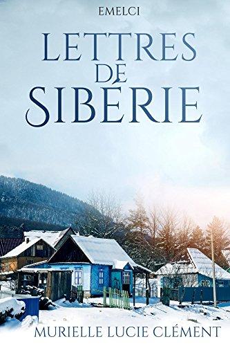 Lettres de Sibérie par Murielle Lucie Clément