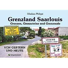 """Grenzland Saarlouis: Grenzsteine ehemaliger Herrschaften - Im """"Steinernen Geschichtsbuch"""" geblättert"""