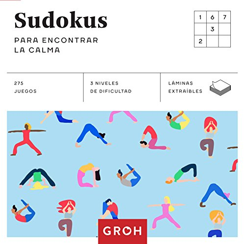 Sudokus para encontrar la calma (Cuadrados de diversión)