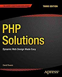 [(PHP Solutions 2014 : Dynamic Web Design Made Easy)] [By (author) David Powers] published on (December, 2014)