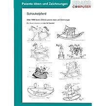 Schaukelpferd, über 1000 Seiten (DIN A4) patente Ideen und Zeichnungen