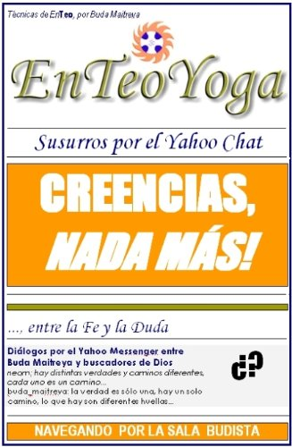 BUDDHA MAITREYA: LECCION 10 - SUSURROS POR EL CHAT (Spanish Edition)