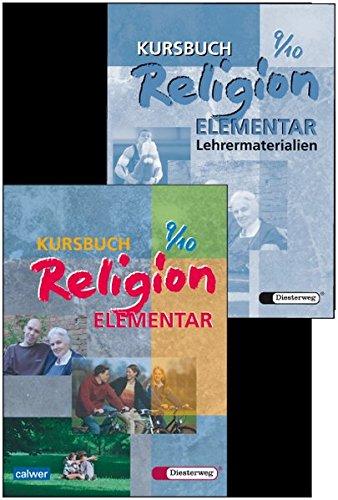 Kombi-Paket: Kursbuch Religion Elementar 9/10 Schülerbuch und Lehrermaterialien