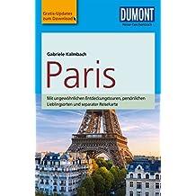 DuMont Reise-Taschenbuch Reiseführer Paris: mit praktischen Downloads aller Karten und Grafiken (DuMont Reise-Taschenbuch E-Book)