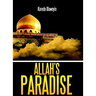 Allah's Paradise (English Edition)