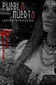 Pueblo Muerto par Javier Vivancos