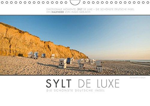 Emotionale Momente: Sylt de Luxe - die schönste deutsche Insel. (Wandkalender 2019 DIN A4 quer): Ingo Gerlach hat die luxuriösen und exklusiven Seiten ... (Monatskalender, 14 Seiten ) (CALVENDO Orte)