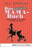 Das teuflische Mama-Buch: Bekenntnisse einer Mutter mit Fehl und Tadel (Allgemeine Reihe. Bastei Lübbe Taschenbücher) (German Edition)