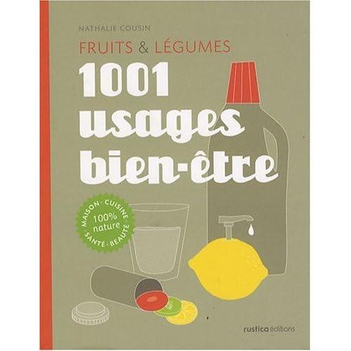 Fruits & légumes : 1001 usages bien-être