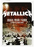 Orgullo, Passion Y Gloria [2CD + 2DVD] by Metallica (2009-12-27)