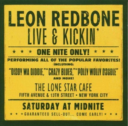 Live & Kickin by LEON REDBONE (2007-06-18)