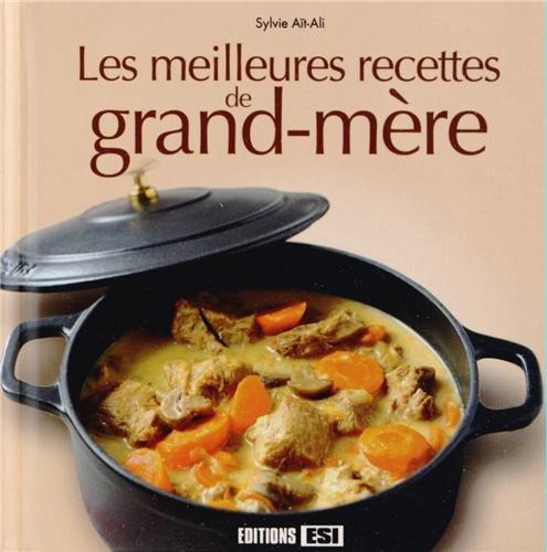 Les meilleures recettes de grand-mère