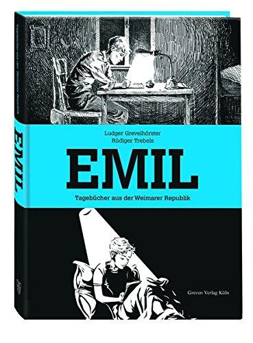 Emil: Tagebücher aus der Weimarer Republik