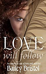 Love Will Follow