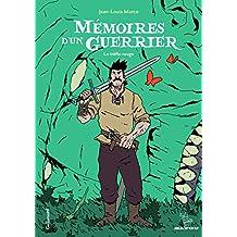 Mémoires d'un guerrier: Le trèfle rouge