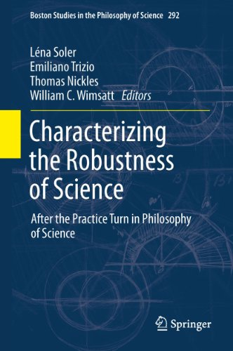 characterizing-the-robustness-of-science-after-the-practice-turn-in-philosophy-of-science-292-boston