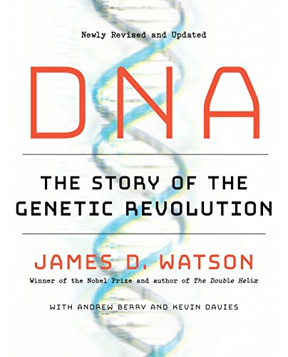 DNA: The Story of the Genetic Revolution (Watson James D)