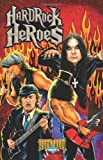 Best Various Of Hard Rocks - Rock N Roll Comics: Hard Rock Heroes Review