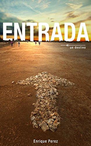 Descargar Libro Entrada de Enrique Perez
