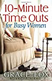 10-Minute Time Outs for Busy Women