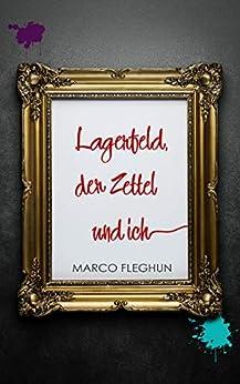 Como Descargar De Utorrent Lagerfeld, der Zettel und ich El Kindle Lee PDF