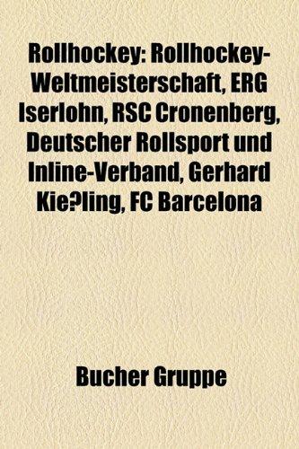 Rollhockey: Rollhockey-Weltmeisterschaft, Erg Iserlohn, Rsc Cronenberg, Deutscher Rollsport Und Inline-Verband, Gerhard Kiessling,