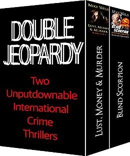 Double Jeopardy: Two Unputdownable International Crime Thrillers (English Edition) par [Wells, Mike, Ferdowsi, Farsheed]