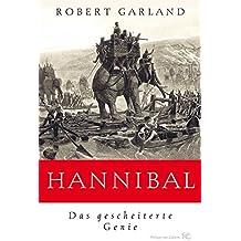 Hannibal: Das gescheiterte Genie