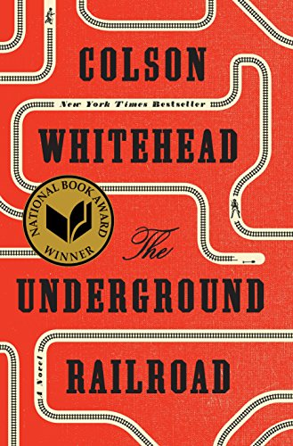 the-underground-railroad-pulitzer-prize-winner-national-book-award-winner-oprahs-book-club-a-novel