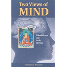 Two Views Of Mind: Abhidharma And Brain Science