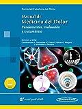 Manual de Medicina del Dolor (incluye eBook): Fundamentos, evaluación y tratamiento