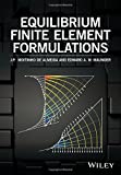 Equilibrium Finite Element Formulations