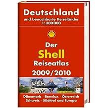 Der Shell Reiseatlas 2009/2010