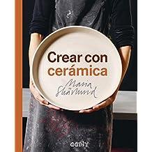 Crear con cerámica. Principios básicos, técnicas, proyectos e inspiración (GGDiy)