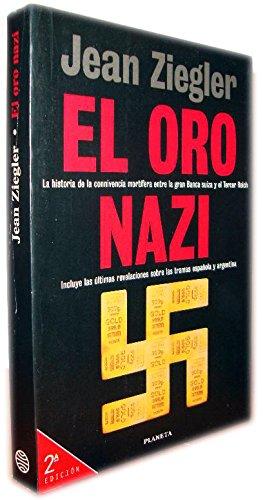 El oro nazi por Jean Ziegler