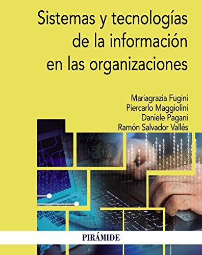 Sistemas y tecnolog?as de la informaci?n en las organizaciones