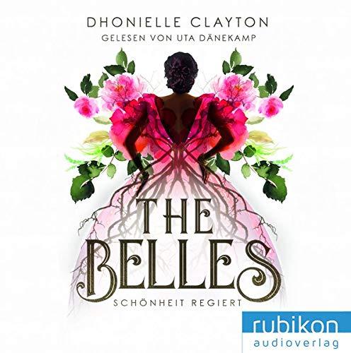 The Belles: Schönheit regiert