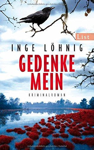 Buchseite und Rezensionen zu 'Gedenke mein: Kriminalroman' von Inge Löhnig