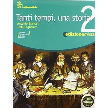 Tanti Tempi, Una Storia. Per La Scuola Media. Con Espansione Online: 2