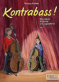 KONTRABASS 1 - arrangiert für Kontrabass [Noten / Sheetmusic] Komponist: SCHLINK THOMAS