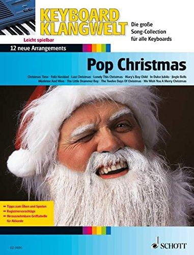 Pop Christmas: 16 neue Arrangements. Keyboard. (Keyboard Klangwelt)