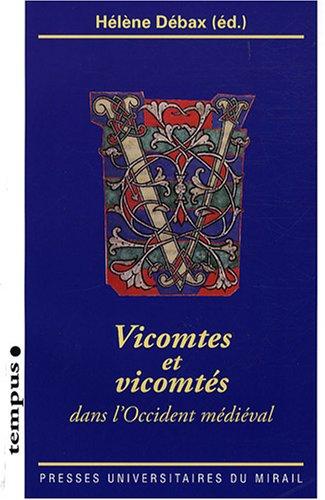 Vicomtes et vicomtés : Dans l'Occident médiéval (1Cédérom) par Hélène Débax