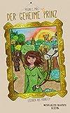 Legenden aus Mornefey - Der geheime Prinz von Megan E. Moll