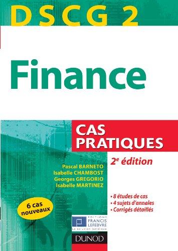 DSCG 2 - Finance - 2e édition - Cas pratiques