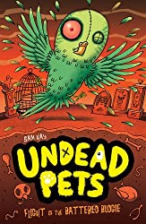Flight of the Battered Budgie (Undead Pets)