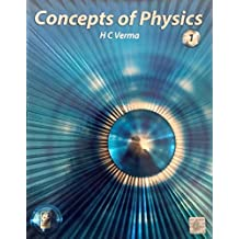 Concept of Physics Part-1 (2018-2019 Session) by H.C Verma